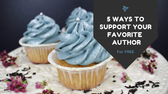 5 WAYS TO SUPPORT YOUR FAVORITE AUTHOR